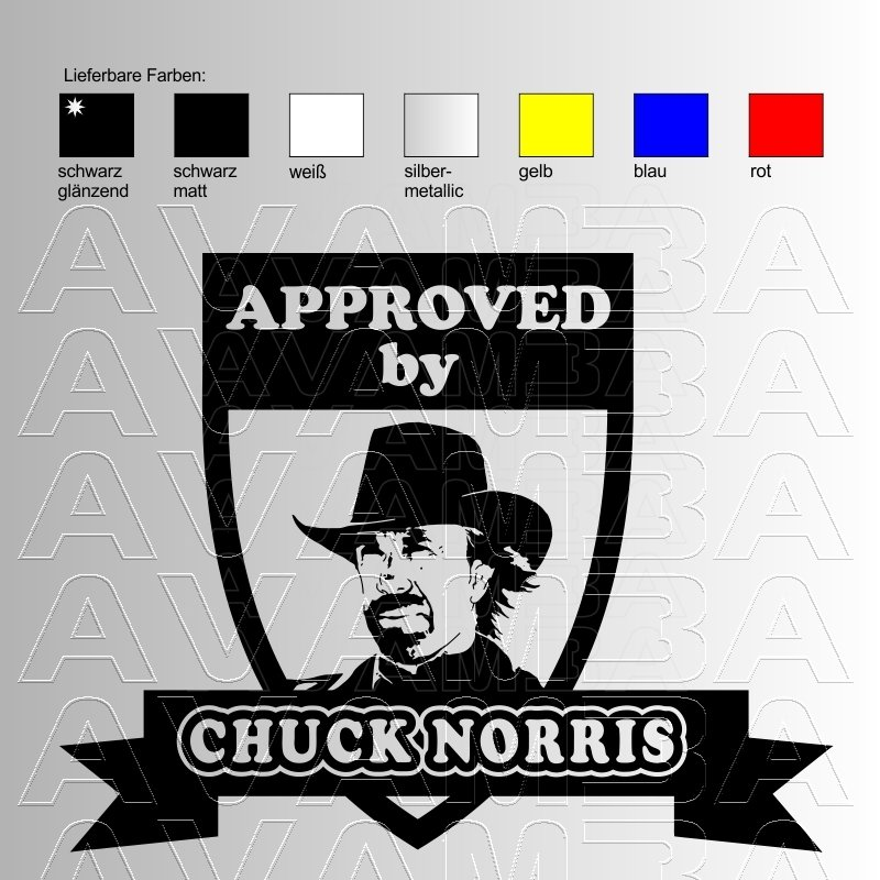 Autoaufkleber / Autosticker Approved by CHUCK NORRIS