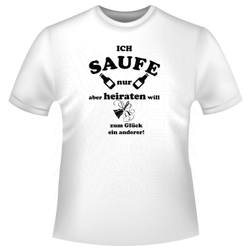 """junggesellenabschied / party shirts """"ich saufe nur."""", av"""