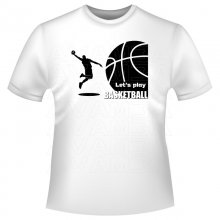 Basketball Lets Play T-Shirt/Kapuzenpullover (Hoodie)