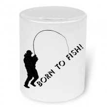 Born to fish! Moneybox / Spardose mit Aufdruck