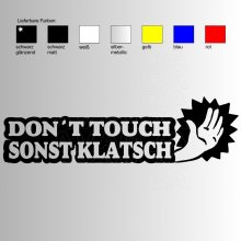 DON'T TOUCH - SONST KLATSCH