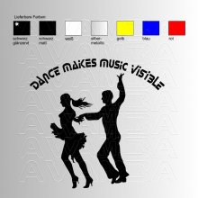 Dance makes music visible  Aufkleber / Sticker