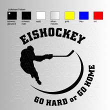 Eishockey Go hard or go home Aufkleber / Sticker