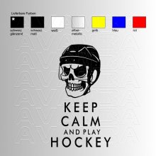 Eishockey Keep calm and play hockey Aufkleber / Sticker