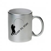 Born to fish Tasse / Keramikbecher m. Aufdruck