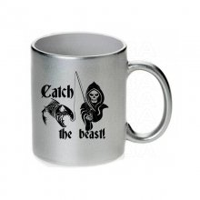 Catch the beast Tasse / Keramikbecher m. Aufdruck