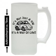 VW its a Way Of Life! Bierkrug / Beermug m. Aufdruck