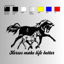 Horses makes my life better  Aufkleber / Sticker
