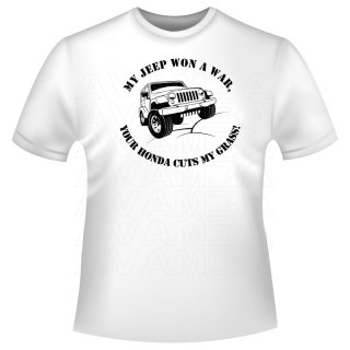 Jeep My Jeep won a war, your Honda cuts my grass T-Shirt / Kapuzenpullover (Hoodie)