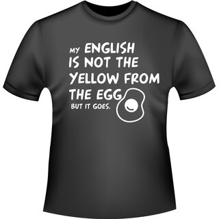 MY ENGLISH IS NOT  T-Shirt