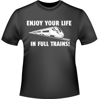 ENJOY YOUR LIFE...  T-Shirt