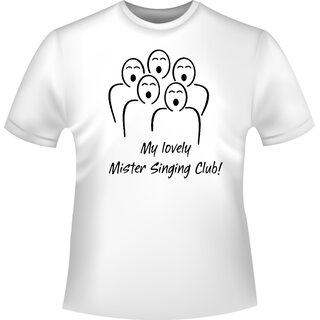 My lovely Mister Singing Club! (Mein lieber Herr Gesangverein!) T-Shirt